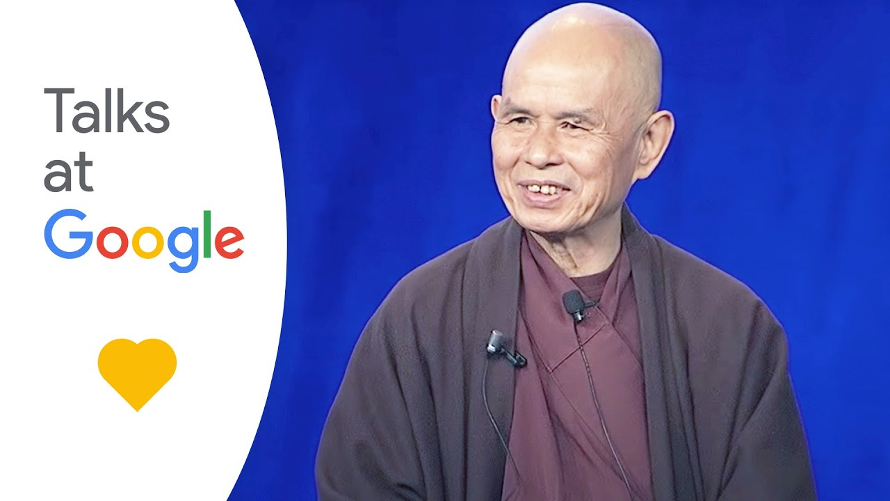 Thich Nhat Hanh Talks At Google Youtube