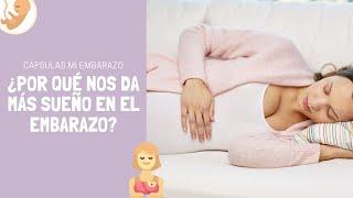 ¿Por qué nos da más sueño en el embarazo? | Cápsulas Mi Embarazo