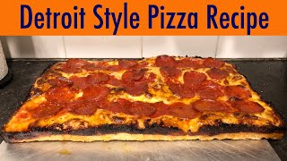How to Make Fantastic Detroitstyle Pizza at Home