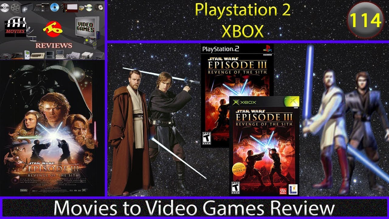 Movies To Video Games Review Star Wars Episode Iii Revenge Of The Sith Ps2 Xbox Youtube