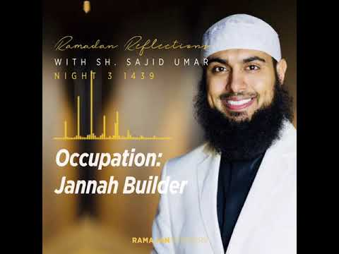 Power Play: Occupation; Jannah Builder- Sheikh Sajid Ahmed Umar