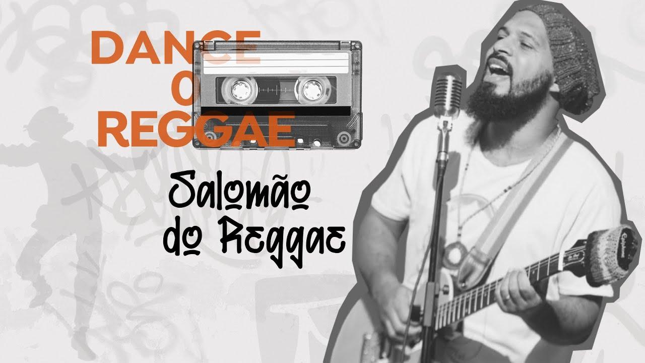 Dance o Reggae - Salomão (Pós Live)