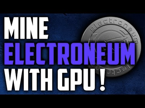 How To Mine Electroneum With GPU - Mining Electroneum On Windows!