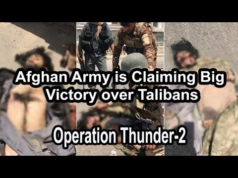 Afghan Army is Claiming big Victory over Taliban in Military Operation Thunder-2