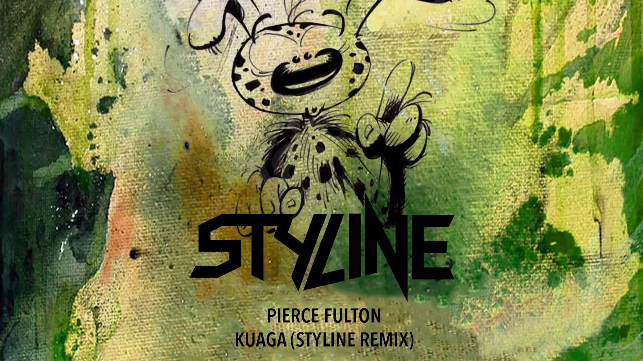 Pierce Fulton - Kuaga (Styline Remix ...