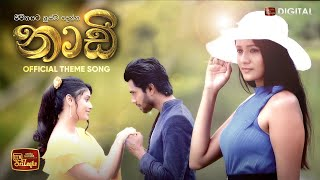 Naadi Teledrama Theme Song