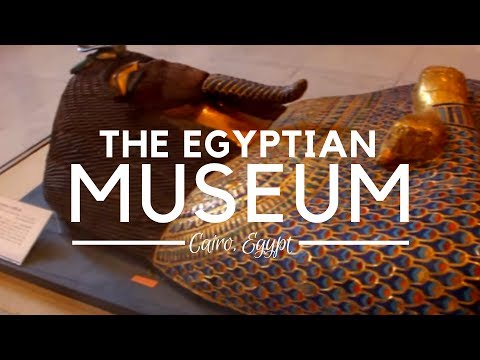 The Egyptian Museum, Cairo, Egypt - Egypt Travel Destinations - Ancient Egyptian Antiquities Museum