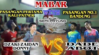 ●HIGHLIGHT● MABAR!!! DZAKI ZAIDAN /DONNY VS DADE / ABOT