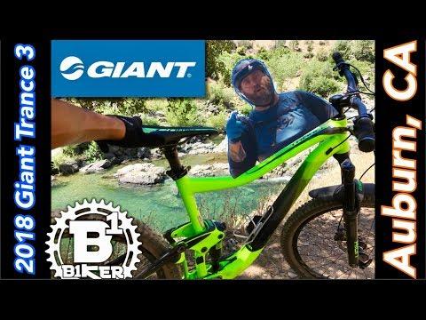 Testing Out The 2018 Giant Trance 3 With B1KER | Auburn SRA | Auburn, CA Mountain Biking