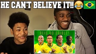 MY NEPHEW WATCHES BRAZILIAN MAGIC FOR THE FIRST TIME - Who is the King of Dribbling  Reaction