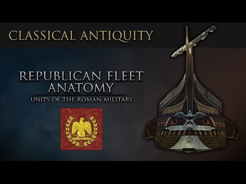 Warfare of Classical Antiquity: Republican Fleet Anatomy (Roman Navy)