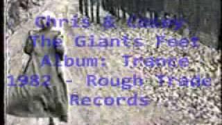 Chris & Cosey - The Giants Feet