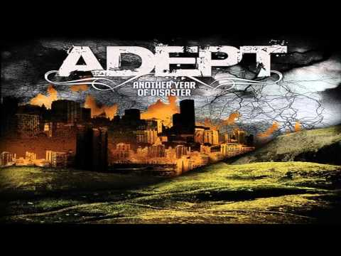 Adept - Another Year of Disaster [2009] [Full Album]