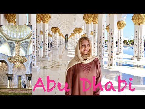 ABU DHABI – All about Sheikh Zayed GRAND MOSQUE