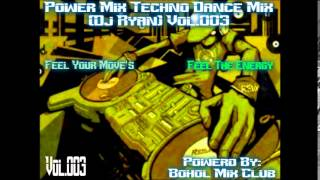 POWER MIX TECHNO DANCE MIX 2014 (DJRYAN) NONSTOP VOL.003