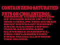 What is zero saturated fats,cholesterol.Ascorbic acid is a potent water-soluble natural anti-oxidant