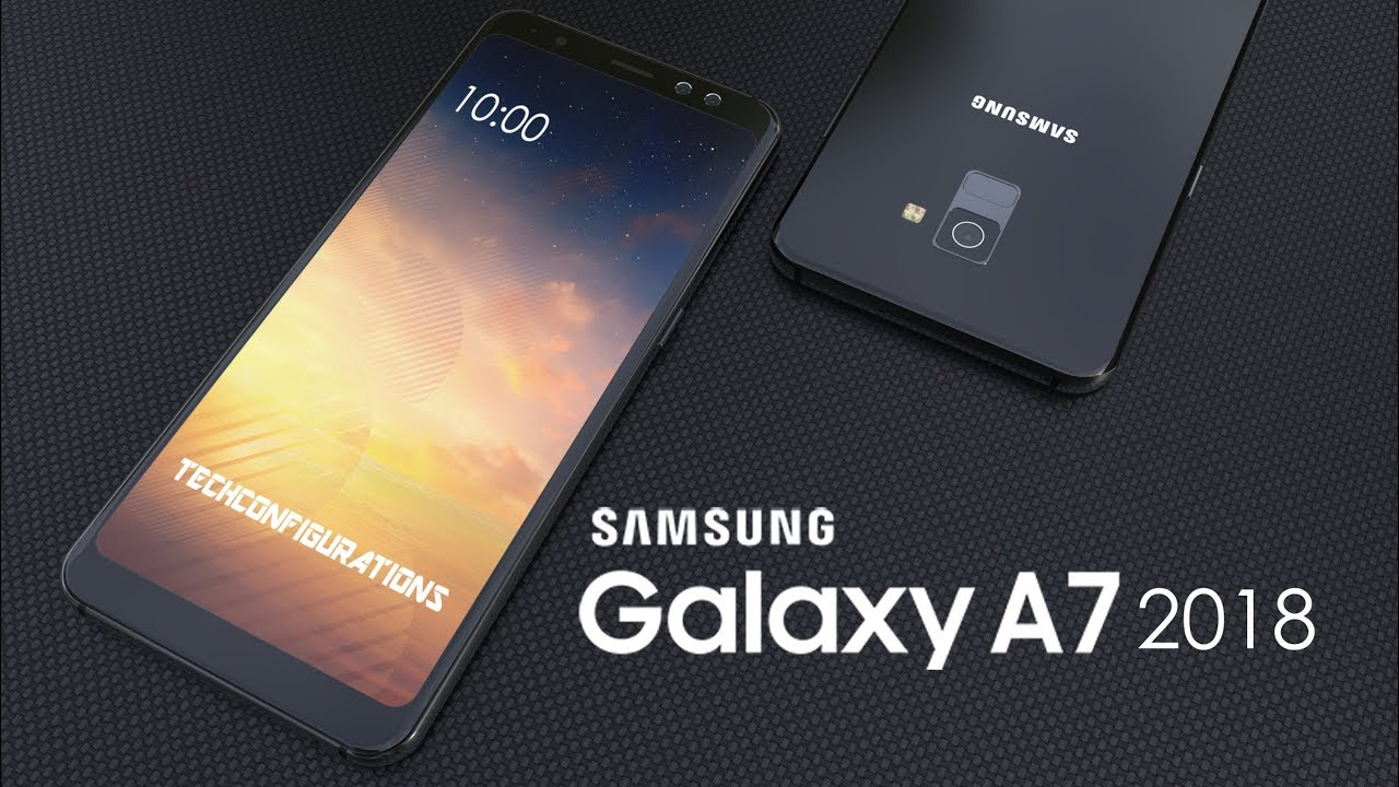 official photos 87b49 e7268 Samsung Galaxy A7 2018 Final Design Trailer with 6inch Infinity Display  ,Specifications