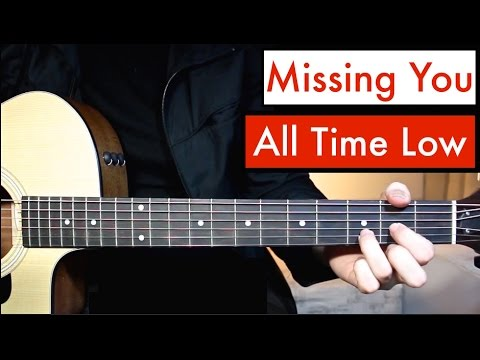 All Time Low - Missing You | Guitar Lesson (Tutorial) Easiest Chords!