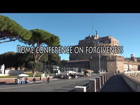 Introduction to the Rome Conference on Forgiveness
