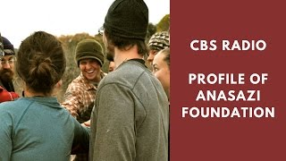 "CBS Radio ""Sunday Sunrise"" - Profile of ANASAZI Foundation Wilderness Treatment Program"