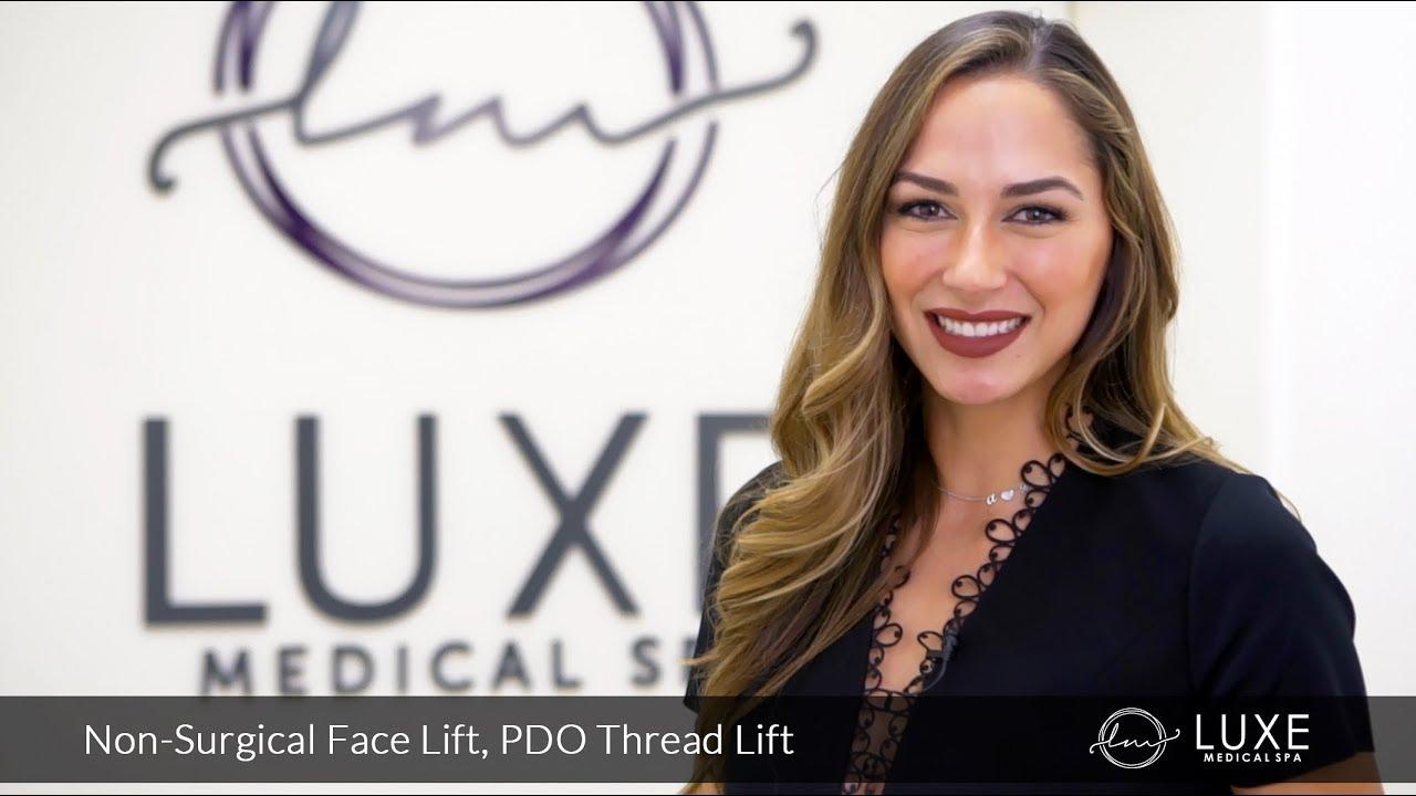 PDO Thread Lift Non-surgical Face Lift in Oxnard, Ventura