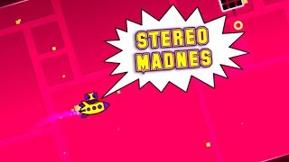 STEREO MADNES // Geometry Dash