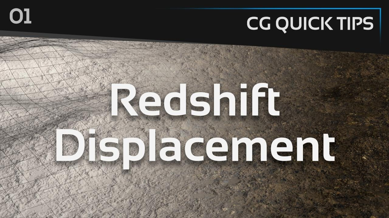 Redshift Displacement - CG Quick Tips #1