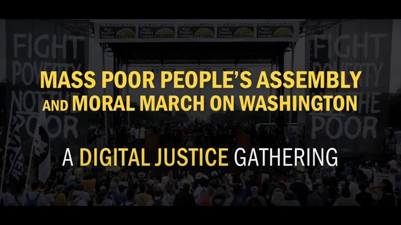 A National Call For Moral Revival: Mass Poor People's Assembly & Moral March On Washington