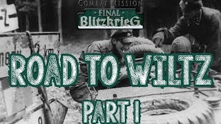 Combat Mission Final Blitzkrieg AAR: Road to Wiltz Part One