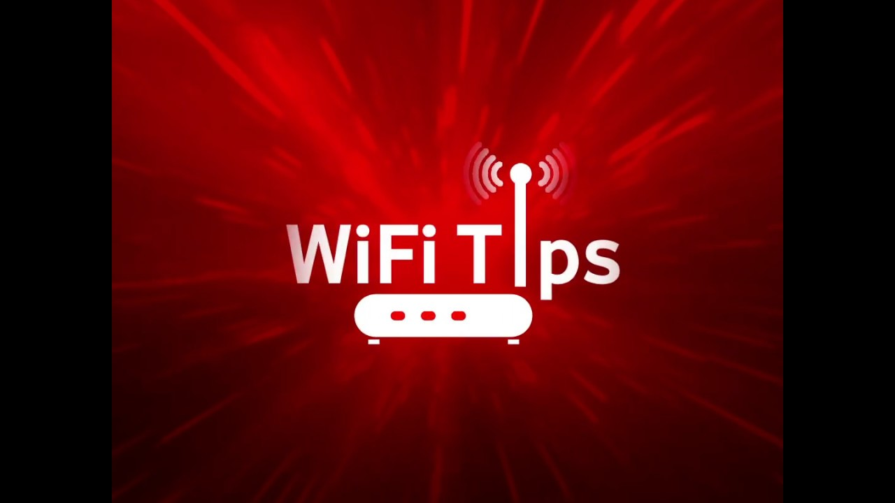 Get The Most From Your WiFi - Tip 5   Vodafone Broadband
