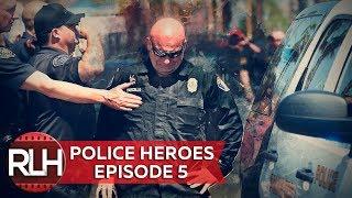 Police Heroes #5 Cops Meet Humanity, Heroism and Respect