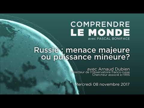 """Podcast Comprendre le monde #9 - Arnaud Dubien - """"Russie : menace majeure ou puissance mineure?"""""""