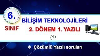 6.Sınıf Bilişim Teknolojileri 2.Dönem 1.Yazılı