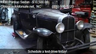 1930 Pontiac Sedan  for sale in Nationwide, NC 27603 at Clas #VNclassics