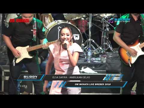 Elsa Safira - Ambilkan Gelas - OM Monata LIVE Kluwut Bulakamba Brebes 2018