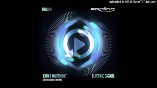 Kinky Movement - Electric Signal - Replay 024