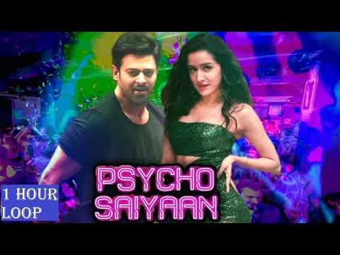 [1 HOUR LOOP] Psycho Saiyaan (Saaho) - Tanishk Bagchi,Dhvani Bhanushali,Sachet Tandon