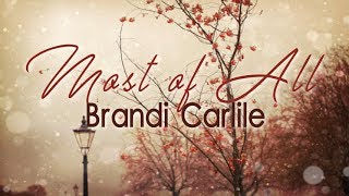 Baixar Brandi Carlile - Most Of All (Lyrics)