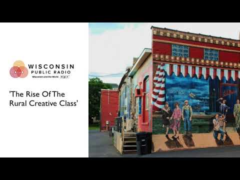 The Rise of the Rural Creative Class