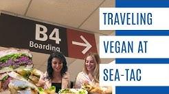 TRAVEL VEGAN AND VEGETARIAN: SEATTLE AIRPORT