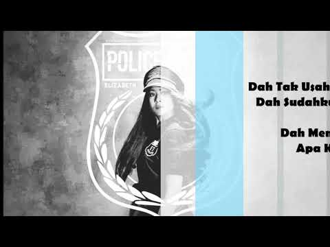 Elizabeth Tan - Police Entry with lyrics