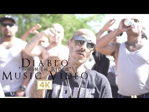 Diablo - When Im Riden (Official Music Video)