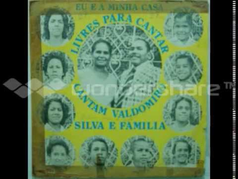 LP -   Eu  e a Minha Casa Livres Para Cantar     cantam   Valdomiro Silva e Família
