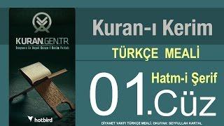 Türkçe Kurani Kerim Meali, 01 Cüz, Diyanet işleri vakfı meali, Hatim, Kuran.gen.tr 2017 Video