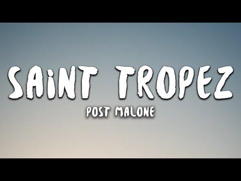 Post Malone - Saint Tropez (Lyrics)