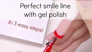 How To: Create Perfect Smile Line With Gel Polish | French Manicure Tutorial