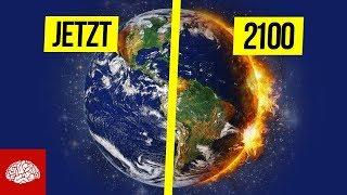 Klimawandel - Wie sieht die Welt im Jahr 2100 aus?