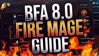 Full Length BfA 8.0 Fire Mage Guide by Xaryu