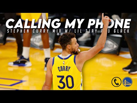 """Stephen Curry Mix – """"Calling My Phone"""""""