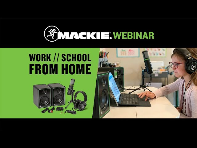 Work From Home / School From Home Webinar